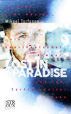 Lost in Paradise von Flecken,  Tina, Torfason,  Mikael