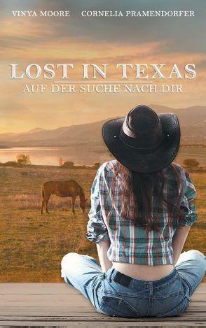 Lost in Texas von Moore,  Vinya, Pramendorfer,  Cornelia