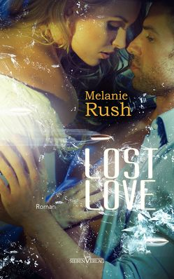 Lost Love von Rush,  Melanie