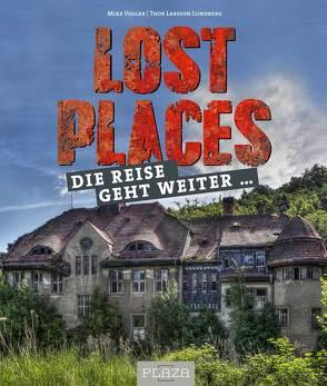 Lost Places von Lundberg,  Thor Larsson, Vogler,  Mike