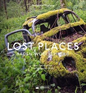 Lost Places Baden-Württemberg von Seyfang,  Benjamin
