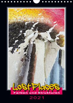 Lost Places – Farben und Strukturen (Wandkalender 2021 DIN A4 hoch) von Behrens,  Harald