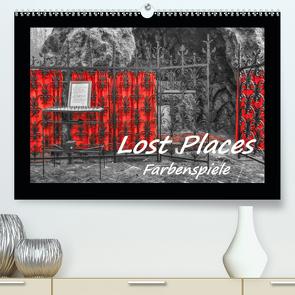 Lost Places – Farbenspiele (Premium, hochwertiger DIN A2 Wandkalender 2020, Kunstdruck in Hochglanz) von Hackstein,  Bettina