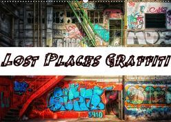Lost Places Graffiti (Wandkalender 2019 DIN A2 quer) von Wallets,  BTC