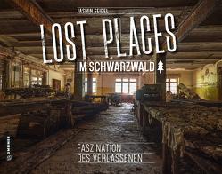Lost Places im Schwarzwald von Seidel,  Jasmin