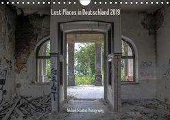 Lost Places in Deutschland 2019 (Wandkalender 2019 DIN A4 quer) von Schultes,  Michael