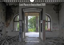 Lost Places in Deutschland 2020 (Wandkalender 2020 DIN A4 quer) von Schultes,  Michael