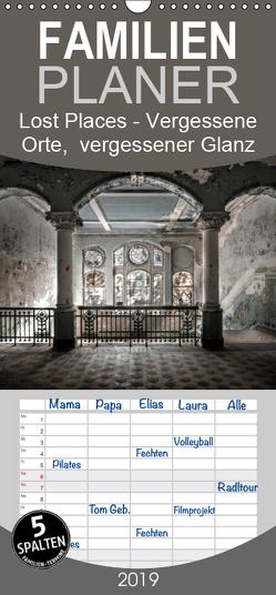 Lost Places – vergessene orte vergessener glanz – Familienplaner hoch (Wandkalender 2019 , 21 cm x 45 cm, hoch) von Jerneizig,  Oliver