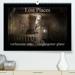 Lost Places – verlassene Orte vergangener Glanz (Premium, hochwertiger DIN A2 Wandkalender 2021, Kunstdruck in Hochglanz) von Jerneizig,  Oliver