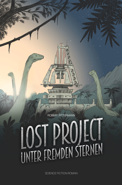 Lost Project von Robert,  Rittermann