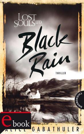 Lost Souls Ltd. 2: Black Rain von bürosüd° GmbH, Gabathuler,  Alice