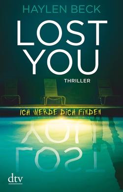 Lost You – Ich werde dich finden von Beck,  Haylen, Ströle,  Wolfram