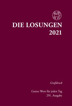 Losungen Deutschland 2021 / Die Losungen 2021 von Herrnhuter Brüdergemeine