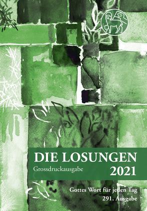 Losungen Schweiz 2021 / Die Losungen 2021 von Herrnhuter Brüdergemeine