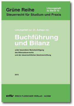 Lösungsheft zur 22. Auflage 2015 von Bolk,  Wolfgang, Falterbaum,  Hermann, Kirchner,  Thomas, Reiss,  Wolfram