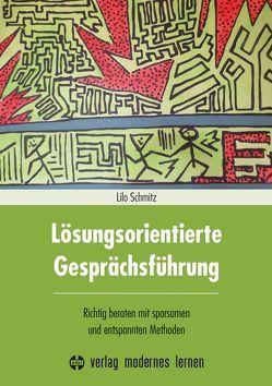 Lösungsorientierte Gesprächsführung von Schmitz,  Lilo