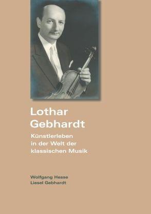 Lothar Gebhardt von Gebhardt,  Liesel, Hesse,  Wolfgang