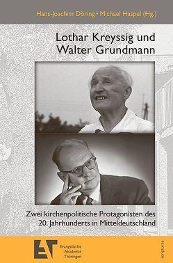 Lothar Kreyssig und Walter Grundmann von Döring,  Hans-Joachim, Haspel,  Michael