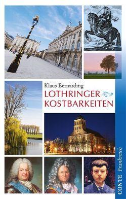 Lothringer Kostbarkeiten von Bernarding,  Klaus