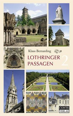 Lothringer Passagen 2 von Bernarding,  Klaus