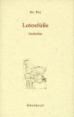 Lotosfüße von Baselitz,  Georg, Xu,  Pei