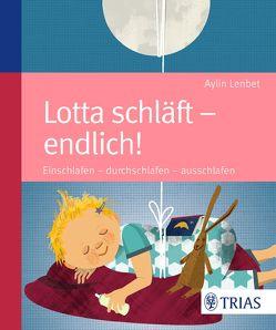 Lotta schläft – endlich! von Lenbet,  Aylin