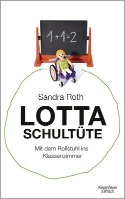 Lotta Schultüte von Roth,  Sandra