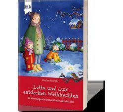 Lotta und Luis entdecken Weihnachten von Brünjes,  Kirsten