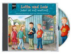 Lotta und Luis – Jeder ist wertvoll von Brünjes,  Kirsten