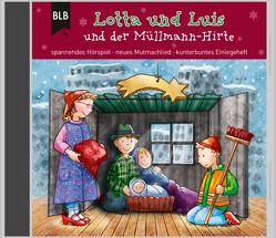 Lotta und Luis und der Müllmann-Hirte von Brünjes,  Kirsten