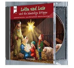 Lotta und Luis und die lebendige Weihnachtskrippe von Brünjes,  Kirsten
