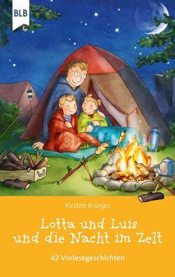Lotta und Luis und die Nacht im Zelt von Brünjes,  Kirsten