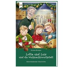 Lotta und Luis und die Weihnachtswerkstatt von Brünjes,  Kirsten
