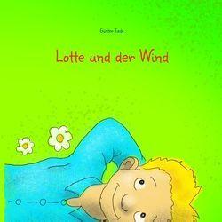 Lotte und der Wind von Tiede,  Günter