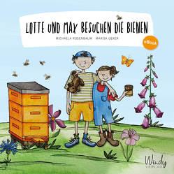 Lotte und Max besuchen die Bienen von Oeker,  Marisa, Rosenbaum,  Michaela