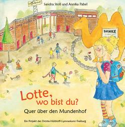 Lotte, wo bist du? von Pabel,  Annika, Stoll,  Sandra