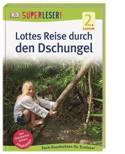 SUPERLESER! Lottes Reise durch den Dschungel