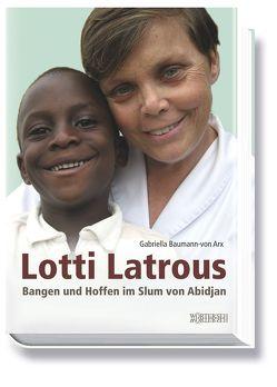 Lotti Latrous von Baumann-von Arx,  Gabriella