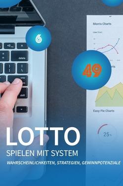 Lotto spielen mit System von Zedlitz,  Richard