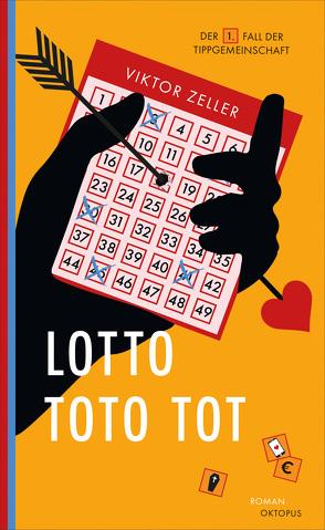 Lotto Toto tot von Zeller,  Viktor