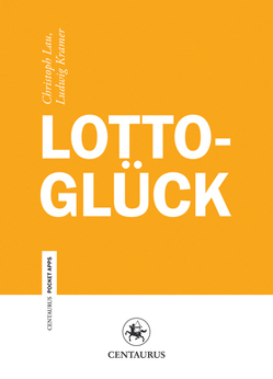 Lottoglück von Kramer,  Ludwig, Lau,  Christoph