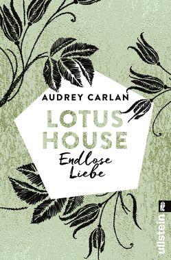 Lotus House – Endlose Liebe von Carlan,  Audrey, Sipeer,  Christiane
