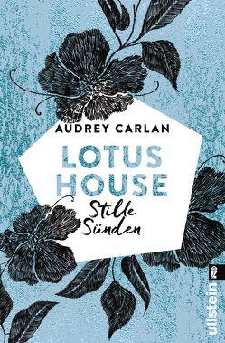 Lotus House – Stille Sünden von Carlan,  Audrey, Peters-Kania,  Ulrike