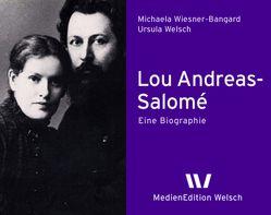 Lou Andreas-Salomé von Welsch,  Ursula, Wiesner-Bangard,  Michaela