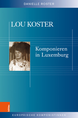 Lou Koster von Roster,  Danielle
