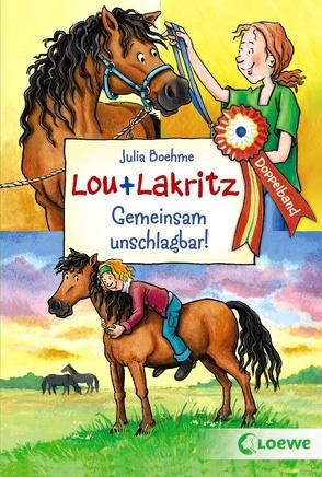 Lou + Lakritz – Gemeinsam unschlagbar! von Boehme,  Julia, Wiechmann,  Heike