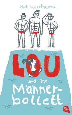 Lou und ihr Männerballett von Luurtsema,  Nat, Mihr,  Ute