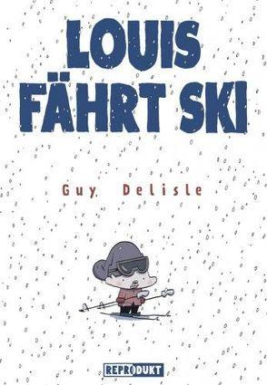 Louis fährt Ski von Delisle,  Guy