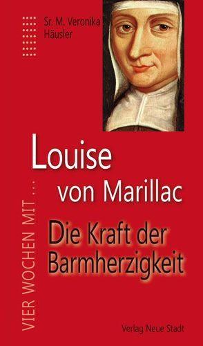 Louise von Marillac von Häusler,  Sr. M. Veronika