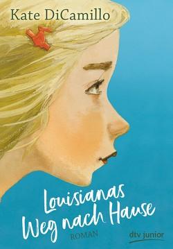 Louisianas Weg nach Hause von DiCamillo,  Kate, Ludwig,  Sabine